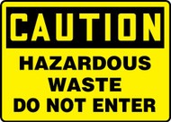 Caution - Hazardous Waste Do Not Enter