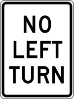 "No Left Turn Sign- 24"" x 18""- .080"" heavy duty aluminum"