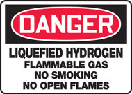 Danger - Liquefied Hydrogen Flammable Gas No Smoking No Open Flames