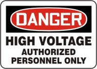 Danger - High Voltage Authorized Personnel Only