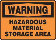 Warning - Hazardous Material Storage Area