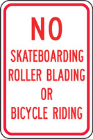 no skateboarding roller blading or bicycle riding sign FRP258RA