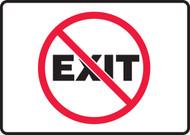 (No Symbol) Exit - Dura-Fiberglass - 7'' X 10''