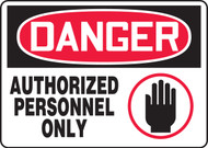 Danger - Authorized Personnel Only Sign
