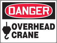 Danger - Overhead Crane Sign