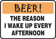 Beer! The Reason I Wake Up Every Afternoon