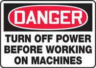 Danger - Turn Off Power Before Working On Machines