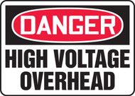 Danger - High Voltage Overhead