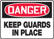 Danger - Keep Guards In Place