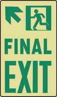 Final Exit Sign Arrow Diagonal Up Left- Glow Sign