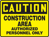 Caution - Construction Area Authorized Personnel Only - Adhesive Vinyl - 7'' X 10''