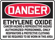 Danger - Ethylene Oxide Cancer Hazard & Reproductive Hazard Authorized Personnel Only Respirators & Protective Clothing