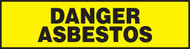 Danger Asbestos Safety Label