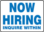Now Hiring Inquire Within Sign