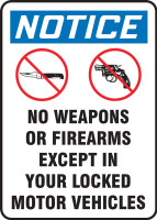 MACC815VS Notice No Weapons or Firearms Except in Your Locked Motor Vehicles Sign