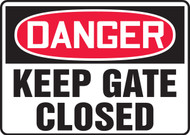 Danger - Keep Gate Closed