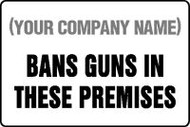 (Company Name) Bans Guns In These Premises - Dura-Plastic - 12'' X 18''