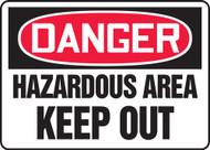 Danger - Hazardous Area Authorized Personnel Only - Accu-Shield - 10'' X 14''