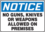 Notice - No Guns, Knives Or Weapons Allowed On Premises