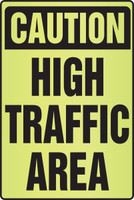 Caution High Traffic Area Sign- Fluorescent Alert Signs