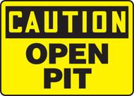 Caution - Open Pit Sign