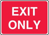 Exit Only - Dura-Plastic - 7'' X 10''