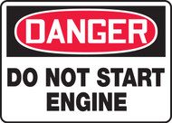 Danger - Do Not Start Engine