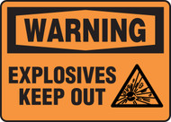 Warning - Explosives Keep Out Sign