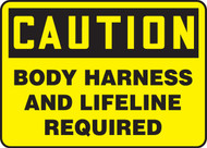 Caution - Body Harness And Lifeline Required - Aluma-Lite - 10'' X 14''