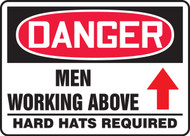 Danger - Men Working Above Hard Hats Required Sign with Arrow Up