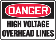Danger - High Voltage Overhead Lines