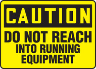 Caution - Do Not Reach Into Running Equipment