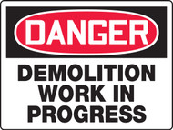 MCRT121 Danger Demolition Work in Progress Sign