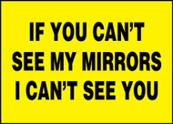 If You Can''t See My Mirrors I Can''t See You