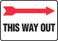 This Way Out Sign -arrow right
