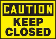 Caution - Keep Closed - Re-Plastic - 7'' X 10''