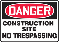 Danger - Construction Site No Trespassing 1
