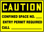 Caution - Confined Space No. ___ Entry Permit Required Call ___ - Adhesive Vinyl - 7'' X 10''