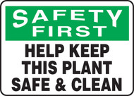 Safety First - Help Keep This Plant Safe & Clean