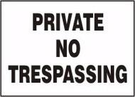 Private No Trespassing