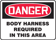 Danger - Body Harness Required In This Area