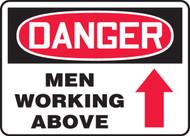 Danger - Men Working Above (Arrow) - Aluma-Lite - 10'' X 14''