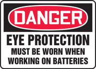Danger - Eye Protection Must Be Worn When Working On Batteries