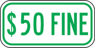 $50 Fine Supplemental Sign (green)