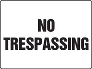 MADM951XAW No Trespassing Sign