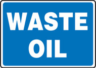 Waste Oil Sign- Blue Background