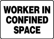 Worker In Confined Space Sign