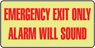 Emergency Exit Only Alarm Will Sound Sign- Glow Sign