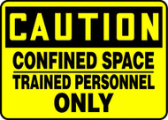 Caution - Confined Space Trained Personnel Only - Adhesive Vinyl - 10'' X 14''