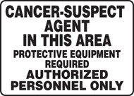Cancer-Suspect Agent In This Area Protective Equipment Required Authorized Personnel Only